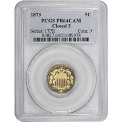 1873 Close 3. Proof-64 CAM PCGS.