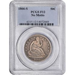 1866-S No Motto. WB-101. Rarity-3. Fine-12 PCGS.