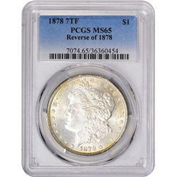 1878 7 Tailfeathers. Reverse of '78. VAM-195. Broken D. Rarity-3. MS-65 PCGS.