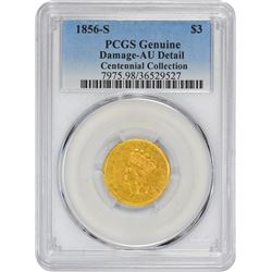 1856-S Genuine – Damage – AU Details PCGS.