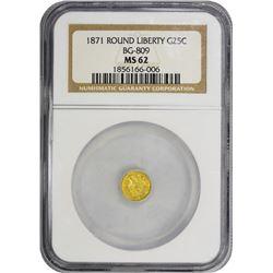 1871 Round 25¢. BG-809. Liberty Head. Rarity-4. MS-62 NGC.