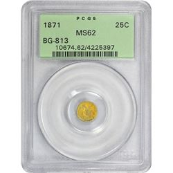 1871 Round 25¢. BG-813. Liberty Head. Rarity-3. MS-62 PCGS. OGH.