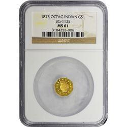 1875 Octagonal $1. BG-1125. Large Indian Head. Rarity-5. MS-61 NGC.