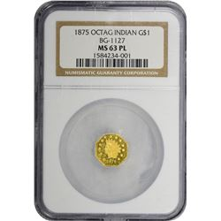 1875 Octagonal $1. BG-1127. Large Indian Head. Rarity-4. MS-63 PL NGC.