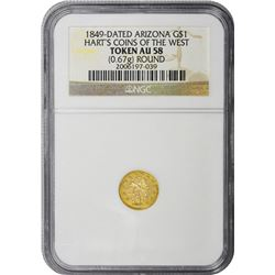 "Arizona. ""1849"" Gold $1-Sized. Indian Head. Hart's Series. AU-58 NGC."