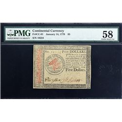 CC-91. January 14, 1779. $5. Continental Currency. PMG Choice About Uncirculated 55.