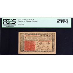 NJ-177. New Jersey. March 25, 1776. 3 Shillings. PCGS Currency Superb Gem New 67 PPQ.