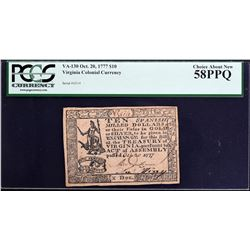 VA-130. Virginia. October 20, 1777. $10. PCGS Currency Choice About New 58 PPQ.