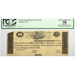 Fr. TN-16 $3 March 25, 1815 (Act of February 24,1815) Plate A. PCGS CHOICE ABOUT NEW 58 Apparent.
