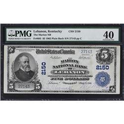 Lebanon, Kentucky. 1902 $5 Plain Back. Fr. 605. Marion NB. Charter 2150. PMG Extremely Fine 40.