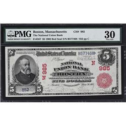 Boston, Massachusetts. 1902 $5 Red Seal. Fr. 587. National Union Bank. Charter 985. PMG Very Fine 30