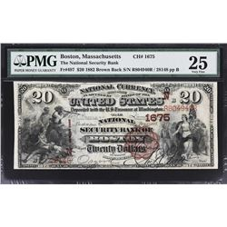 Boston, Massachusetts. 1882 $20 Brown Back. Fr. 1675. National Security Bank. Charter 1675. PMG Very