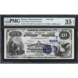 Boston, Massachusetts. 1882 $10 Date Back. Fr. 545. National Shawmut Bank. Charter 5155. PMG Choice