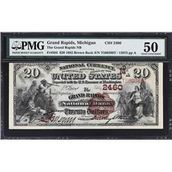 Grand Rapids, Michigan. 1882 $20 Brown Back. Fr. 504. Grand Rapids NB. Charter 2460. PMG About Uncir