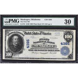 Muskogee, Oklahoma. 1902 $100 Plain Back. Fr. 701. FNB. Charter 4385. PMG Very Fine 30.