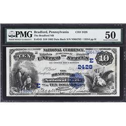 Bradford, Pennsylvania. 1882 $10 Date Back. Fr. 545. Bradford NB. Charter 2428. PMG About Uncirculat