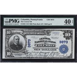 Columbia, Pennsylvania. 1902 $10 Plain Back. Fr. 626. Central NB. Charter 3873. PMG Extremely Fine 4