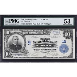 Erie, Pennsylvania. 1902 $10 Plain Back. Fr. 624. FNB, Charter 12. PMG About Uncirculated 53.