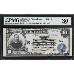 Johnstown, Pennsylvania. 1902 $10 Plain Back. Fr. 624. FNB. Charter 51. PMG Very Fine 30 EPQ.