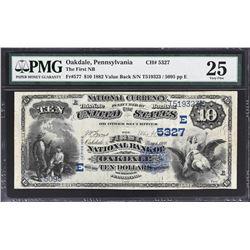 Oakdale, Pennsylvania. 1882 $10 Value Back. Fr. 577. FNB. Charter 5327. PMG Very Fine 25.