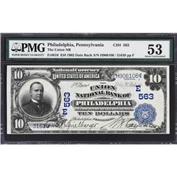 Philadelphia, Pennsylvania. 1902 $10 Date Back. Fr. 616. Union NB. Charter 563. PMG About Uncirculat
