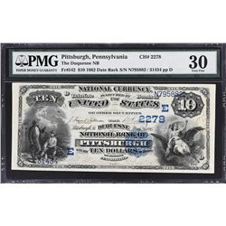 Pittsburgh, Pennsylvania. 1882 $10 Date Back. Fr. 542. Duquesne NB. Charter 2278. PMG Very Fine 30.