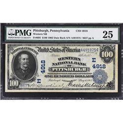 Pittsburgh, Pennsylvania. 1902 $100 Date Back. Fr. 695. Western NB. Charter 4918. PMG Very Fine 25.