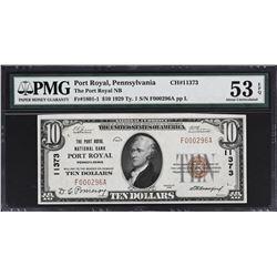 Port Royal, Pennsylvania. 1929 $10 Ty. 1. Fr. 1801-1. Port Royal NB. Charter 11373. PMG About Uncirc
