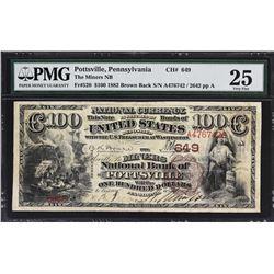 Pottsville, Pennsylvania. 1882 $100 Brown Back. Fr. 520. Miners NB. Charter 649. PMG Very Fine 25.