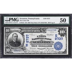 Scranton, Pennsylvania. 1902 $10 Date Back. Fr. 618. Union NB. Charter 8737. PMG About Uncirculated