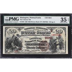 Slatington, Pennsylvania. 1882 $20 Brown Back. Fr. 504. Citizens NB. Charter 6051. PMG Choice Very F
