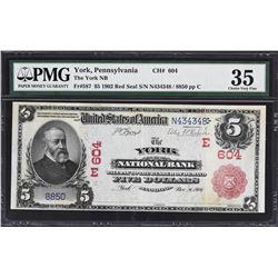 York, Pennsylvania. 1902 $5 Red Seal. Fr. 587. York NB. Charter 604. PMG Choice Very Fine 35.
