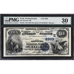 York, Pennsylvania. 1882 $10 Date Back. Fr. 542. Western NB. Charter 2303. PMG Very Fine 30.