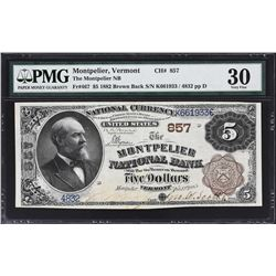 Montpelier, Vermont. 1882 $5 Brown Back. Fr. 467. Montpelier NB. PMG Very Fine 30.