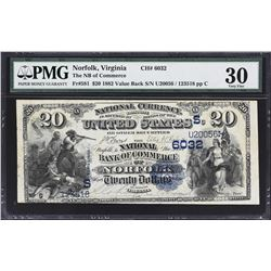 Norfolk, Virginia. 1882 $20 Value Back. Fr. 581. NB of Commerce. Charter 6032. PMG Very Fine 30.