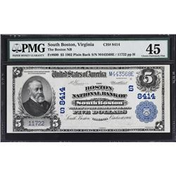 South Boston, Virginia. 1902 $5 Plain Back. Fr. 600. Boston NB. Charter 8414. PMG Choice Extremely F