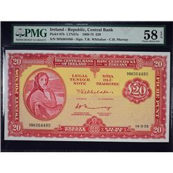 Central Bank of Ireland. 14.3.1973, 20 Pounds. P-67b. PMG Choice About Uncirculated 58 EPQ.