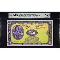 Central Bank of Ireland. 4.4.1977, 50 Pounds. P-68c. PMG Choice About Uncirculated 58 EPQ.