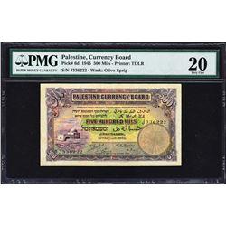 Palestine Currency Board. 15.8.1945, 500 Mils. P-6d. PMG Very Fine 20.