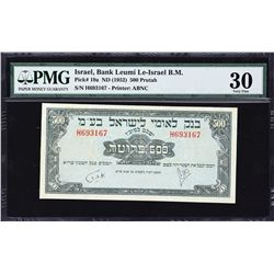 Bank Leumi Le-Israel. ND (1952), 500 Prutah  & 1 to 10 Pounds. P-19a to 22a. PMG Graded.