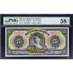 Banco de Mexico. 9.8.1933, 5 Pesos. P-21f. PMG Choice About Uncirculated 58 EPQ.