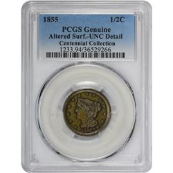 1855 C-1. Rarity-1. Genuine – Altered Surfaces – Uncirculated Details PCGS.