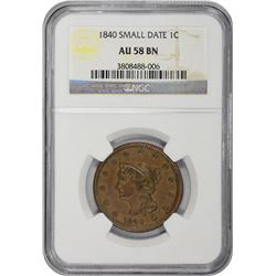 1840 N-3. Small Date. Rarity-1. AU-58 BN NGC.