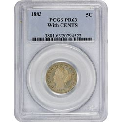 1883 Liberty. With CENTS. Proof-63 PCGS.