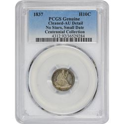 1837 No Stars. Small Date. Genuine – Cleaned – AU Details PCGS.