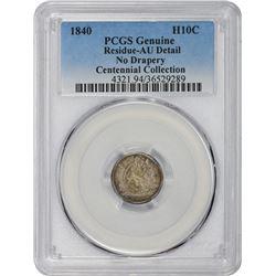 1840 No Drapery. Genuine – Residue – AU Details PCGS.