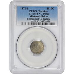 1872-S Mintmark Below Bow. Genuine – Cleaned – AU Details PCGS.