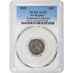 1839 AU-53 PCGS.