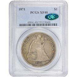 1871 EF-40 PCGS. CAC.