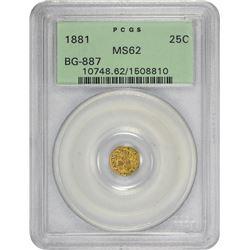 1881 Round 25¢. BG-887. Indian Head. Rarity-3. MS-62 PCGS.